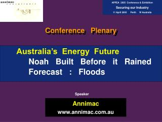 Australia's  Energy  Future Noah   Built   Before   it   Rained Forecast   :   Floods