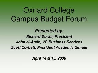 Oxnard College  Campus Budget Forum