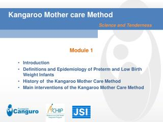 Kangaroo Mother care Method Science and Tenderness