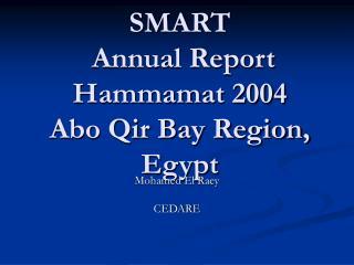 SMART  Annual Report Hammamat 2004 Abo Qir Bay Region, Egypt