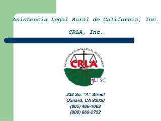 338 So.  A  Street           Oxnard, CA 93030              805 486-1068              800 669-2752