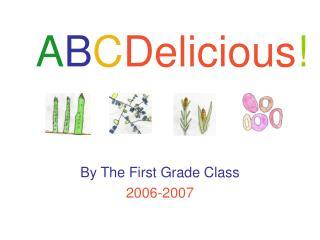 A B C Delicious !