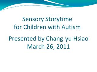 Sensory Storytime  for Children with Autism