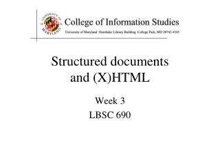 Structured documents and (X)HTML