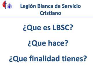 Legión Blanca de Servicio Cristiano