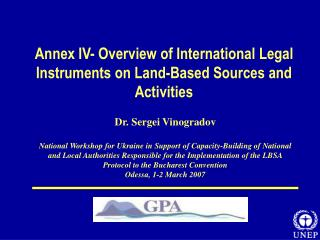 Annex IV- Overview of International Legal Instruments on Land-Based Sources and Activities