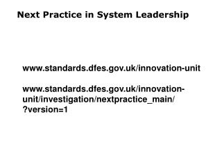 Next Practice in System Leadership