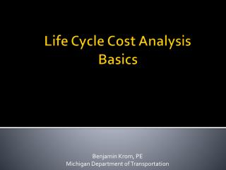 Life Cycle Cost Analysis Basics