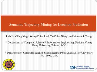 Semantic Trajectory Mining for Location Prediction