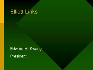 Elliott Links