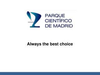 Always the best choice