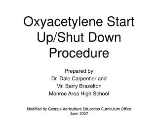 Oxyacetylene Start Up