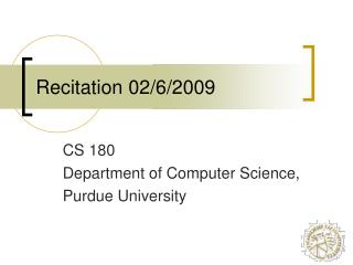Recitation 02/6/2009