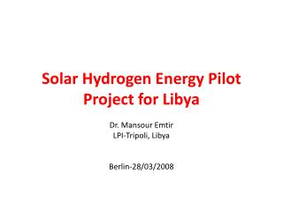 Solar Hydrogen Energy Pilot Project for Libya
