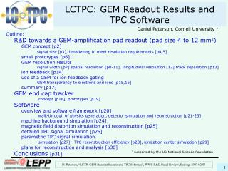 LCTPC: GEM Readout Results and TPC Software