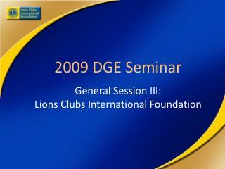 2009 DGE Seminar