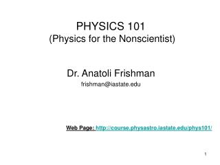 PHYSICS 101  ( Physics for the Nonscientist)