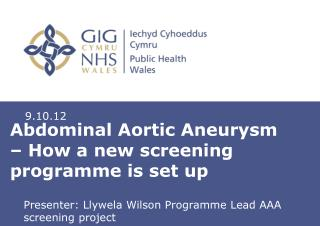 Abdominal Aortic Aneurysm – How a new screening programme is set up