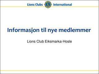 Informasjon til nye medlemmer