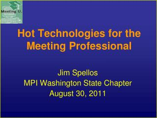Hot Technologies for the Meeting Professional