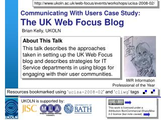 Communicating With Users Case Study: The UK Web Focus Blog