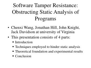 Software Tamper Resistance: Obstructing Static Analysis of Programs