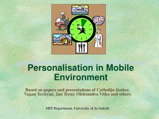 Personalisation in Mobile Environment