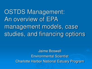 OSTDS Management:  An overview of EPA management models, case studies, and financing options