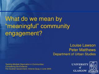 "What do we mean by ""meaningful"" community engagement?"