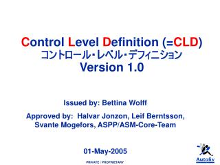 Issued by: Bettina Wolff       Approved by:  Halvar Jonzon, Leif Berntsson, Svante Mogefors, ASPP