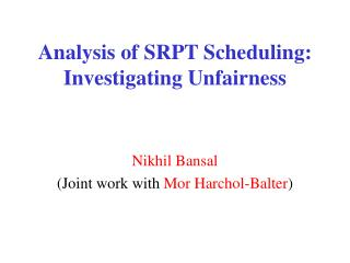 Analysis of SRPT Scheduling: Investigating Unfairness