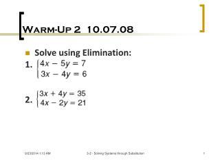 Warm-Up 2  10.07.08