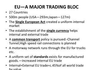 EU—A MAJOR TRADING BLOC