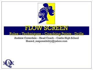 FLOW SCREEN Rules – Techniques – Coaching Points - Drills
