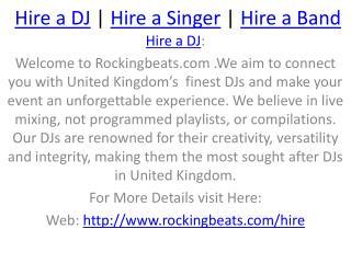 Hire a Singer,Band,DJ Services at Social Media site Rockingbeats.com