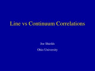 Line vs Continuum Correlations