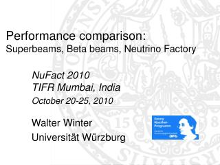 Performance comparison: Superbeams, Beta beams, Neutrino Factory