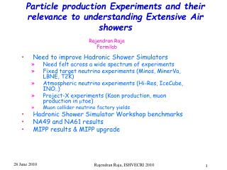 Particle production Experiments and their relevance to understanding Extensive Air showers