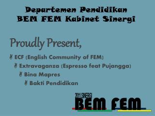 Departemen Pendidikan  BEM FEM Kabinet Sinergi