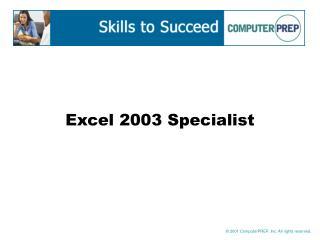 Excel 2003 Specialist