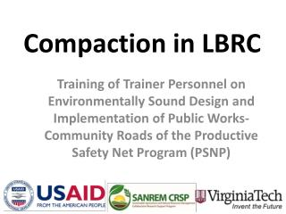 Compaction in LBRC
