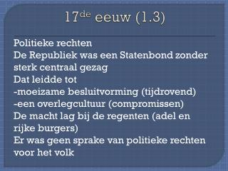 17 de  eeuw (1.3)
