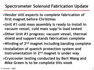 Spectrometer Solenoid Fabrication Update