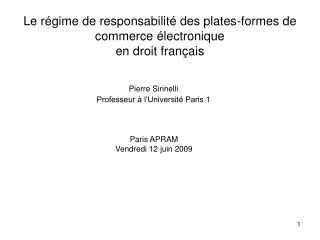Le régime de responsabilité des plates-formes de commerce électronique  en droit français