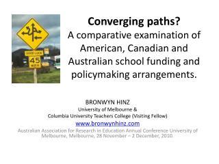 BRONWYN HINZ University of Melbourne &  Columbia University Teachers College (Visiting Fellow)