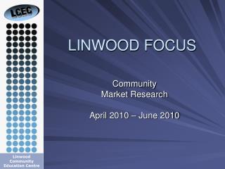 LINWOOD FOCUS