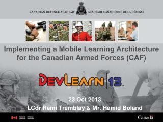 Implementing a Mobile Learning Architecture for the Canadian Armed Forces (CAF)