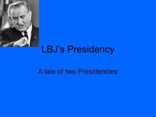 LBJ's Presidency