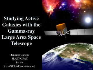 Studying Active Galaxies with the  Gamma-ray Large Area Space Telescope