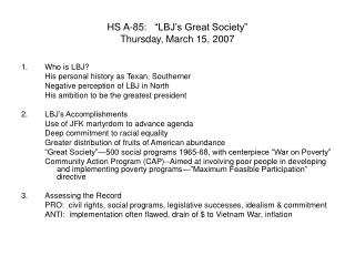 "HS A-85:   ""LBJ's Great Society"" Thursday, March 15, 2007"